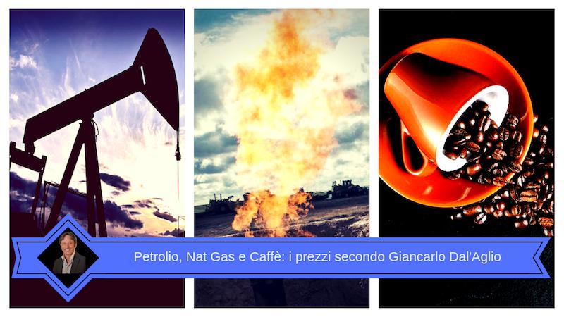 Petrolio e Natural Gas: i prezzi secondo Giancarlo Dall'Aglio