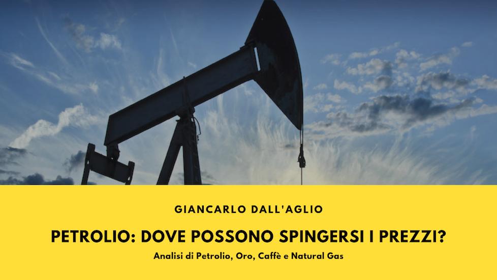 Petrolio, Giancarlo Dall'Aglio: dove possono spingersi i prezzi?